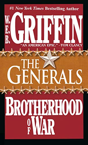 The Generals By W.E.B. Griffin