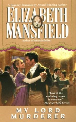My Lord Murderer By Elizabeth Mansfield
