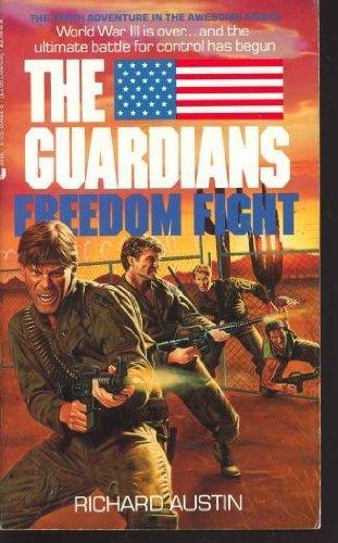 Guardians 10/Freedom By Richard Austin