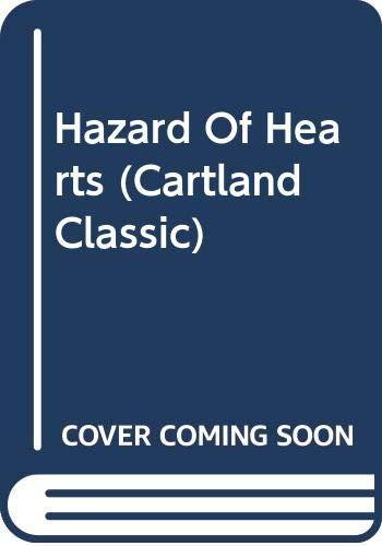Hazard of Hearts By Barbara Cartland