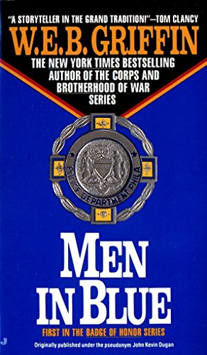 Badge of Honour I: Men in Blue By W. E. B. Griffin