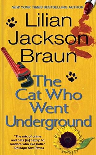 The Cat Who Went Underground By Lilian Jackson Braun