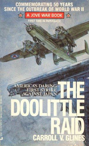 Doolittle Raid By Carroll V Glines