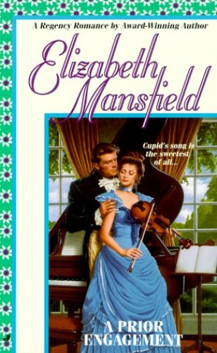 A Prior Engagement By Elizabeth Mansfield