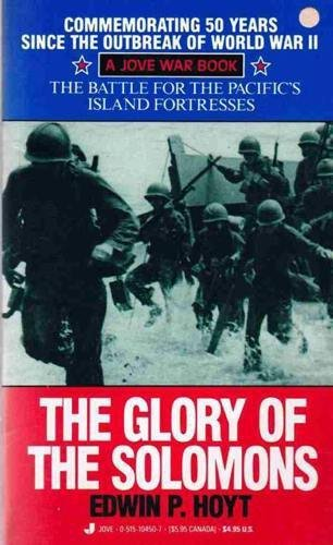 Glory of the Solomons By Edwin Palmer Hoyt