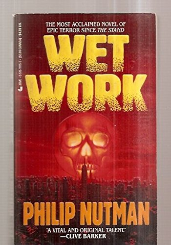 Wet Work By Philip Nutman