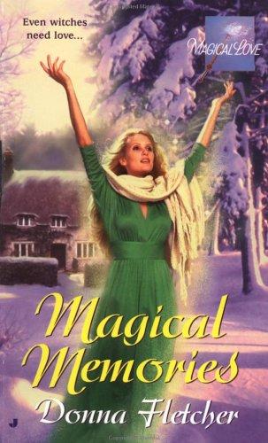 Magical Memories By Donna Fletcher