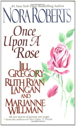 Once upon a Rose (Om) By Nora Roberts