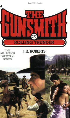 Rolling Thunder By J R Roberts