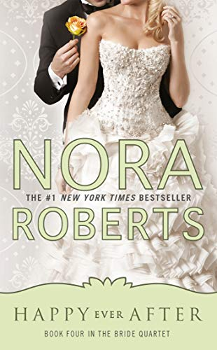 Happy Ever After By Nora Roberts