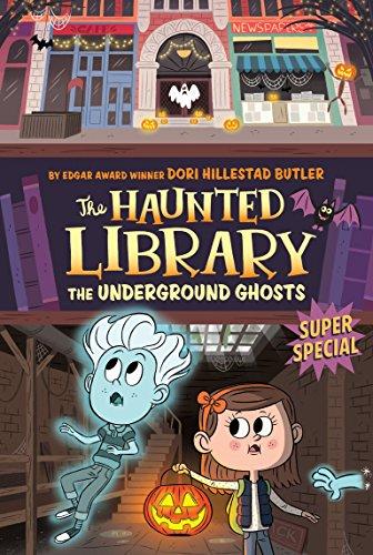 The Underground Ghosts By Dori Butler