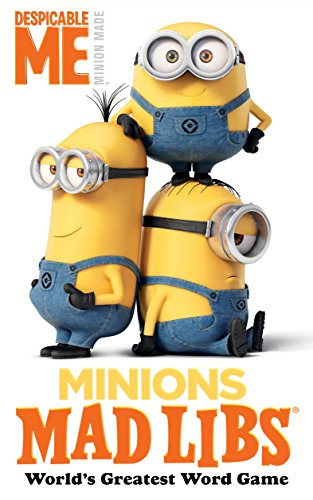 Minions Mad Libs By Mickie Matheis
