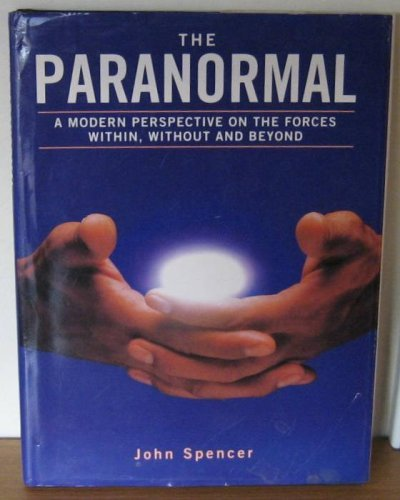 The Paranormal by john Spencer