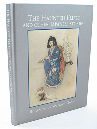 Haunted Flute & Other Japanese Stor By Gracie James