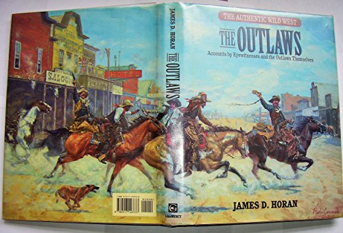 The Outlaws By James David Horan