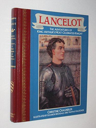 Lancelot By Christine Chaundler