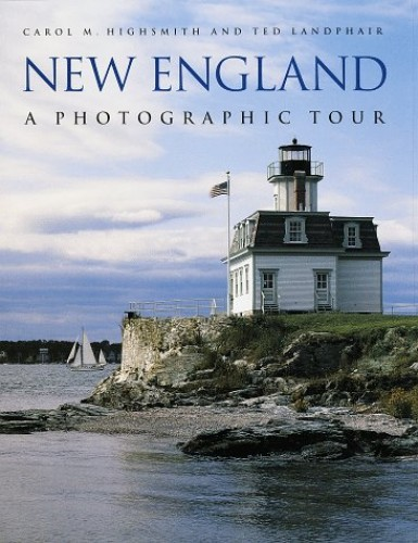 Photographic Tour of New England By Carol M. Highsmith