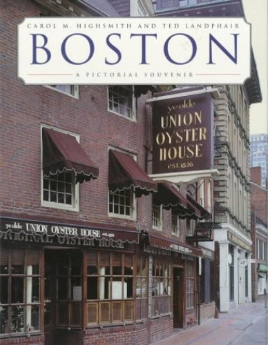 Pictorial Souvenir of Boston By Carol M. Highsmith