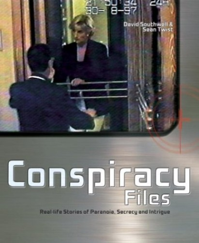 Conspiracy Files By David Southwell