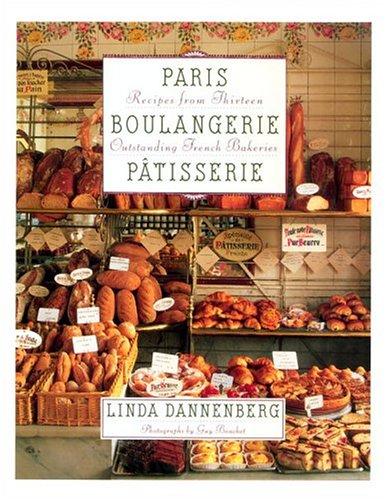 Paris Boulangerie-P Atisserie By Dannenberg Linda
