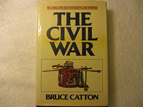 Civil War By Bruce Catton