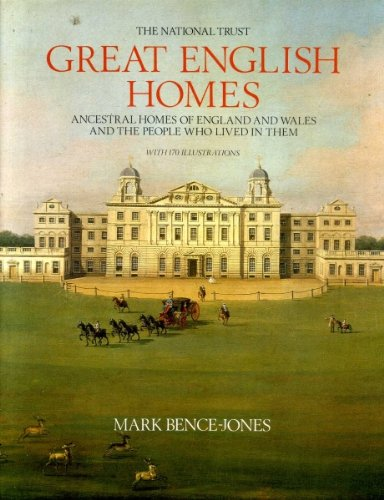 Great English Homes By Mark Bence-Jones