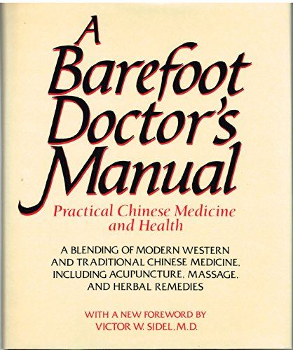 Barefoot Doctors Manual Prac C By Outlet