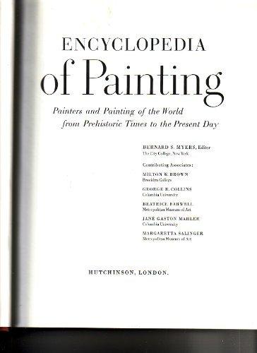 Encyclopedia of Painting By Bernard Samuel Myers