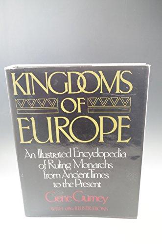 Kingdoms of Europe By Gene Gurney