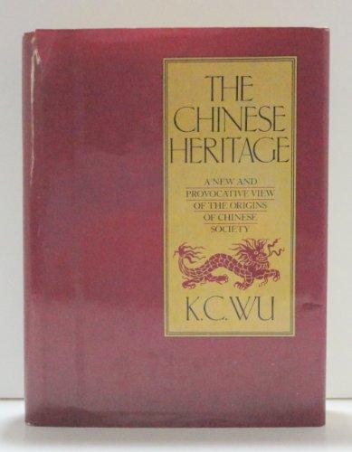 Chinese Heritage By Kuo-Cheng Wu