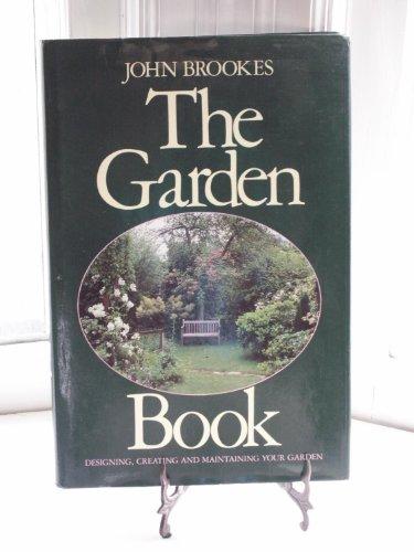 Garden Book By John Brookes, Chairman of the Society of Garden Designers