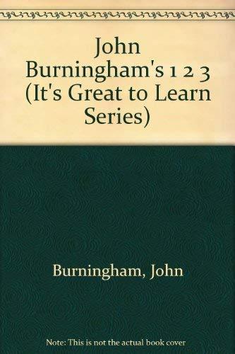 John Burningham's 1 2 3 By John Burningham