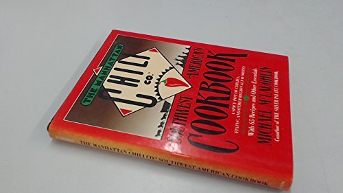 Manhattan Chili Co Southwest-American Cookbook By Michael McLaughlin