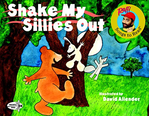 Shake My Sillies Out By Raffi