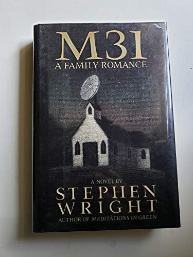 M31 a Family Romance By Stephen Wright