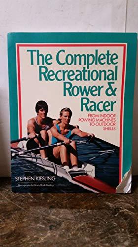 Comp. Recreational Rower & Racer By S Kiesling