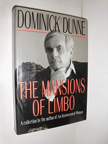 The Mansions of Limbo By Dominick Dunne