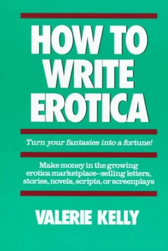 How to Write Erotica By V Kelly