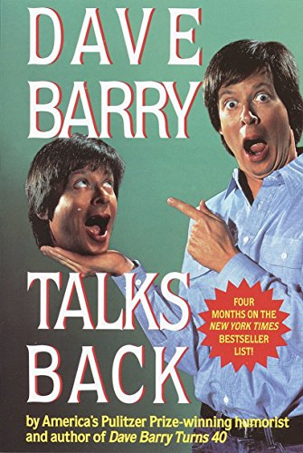 Dave Barry Talks Back By Dan Barry
