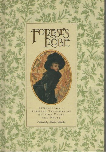 Forest's Robe By Edited by Sheila Pickles