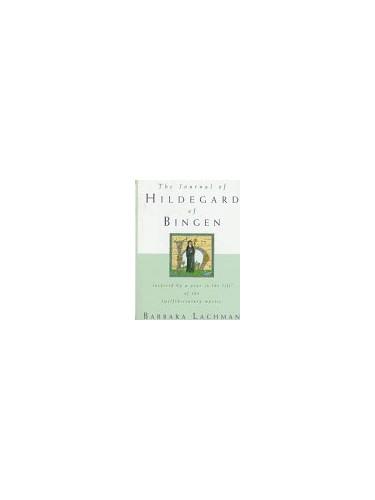 Journal of Hildegard of Bingen By Barbara Lachman