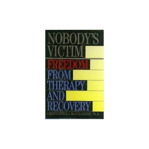 Nobody's Victim By Christopher J. McCullough