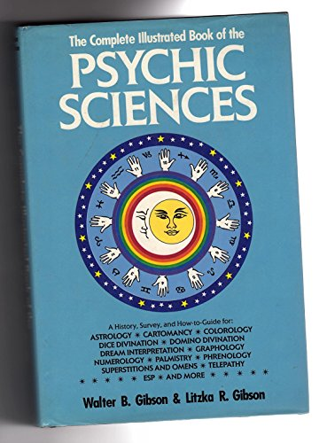 Complete Illustrated Book of T Psychic By Walter Brown Gibson