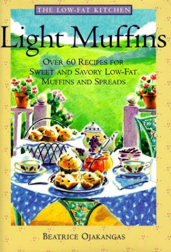 Light Muffins By Beatrice A Ojakangas