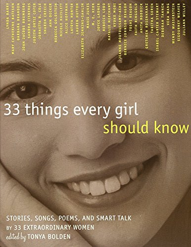 33 Things Every Girl Should Know By Tonya Bolden