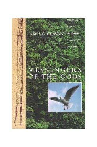 Messengers of the Gods By James G Cowan