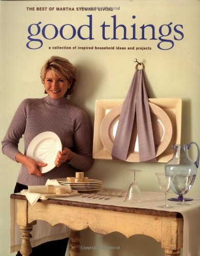 Good Things By Martha Stewart Living Magazine