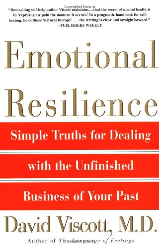 Emotional Resilience By David Viscott