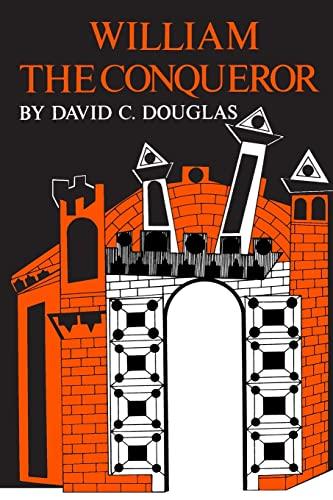 William the Conqueror By David C. Douglas