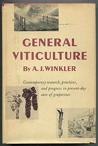 General Viticulture By A J Winkler